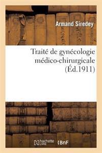 Trait� de Gyn�cologie M�dico-Chirurgicale