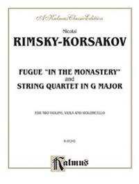 """Two String Quartets: Fugue """"In the Monastery,"""" String Quartet in G Major"""