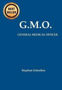 G.M.O. General Medical Officer
