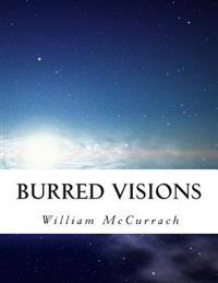 Burred Visions: Disappearing!