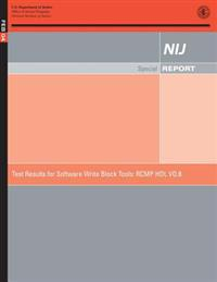 Testing Resulting for Software Write Block Tools: Rcmp Hdl Vo.8