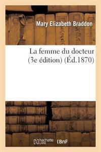 La Femme Du Docteur (3e Edition)