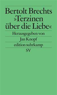 Bertolt Brechts ' Terzinen über die Liebe'