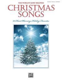 The World's Most-Beloved Christmas Songs: Piano/Vocal/Chords