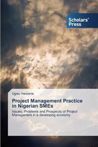 Project Management Practice in Nigerian Smes