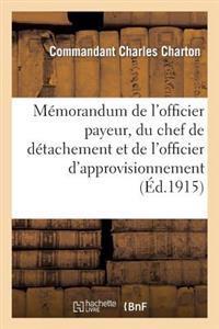 Memorandum de L Officier Payeur, Du Chef de Detachement Et de L Officier D Approvisionnement