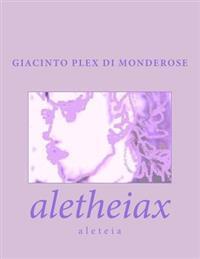 Aletheiax: Aleteia