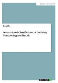 International Classification of Disability Functioning and Health