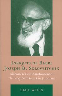 Insights Of Rabbi Joseph B. Soloveitchik