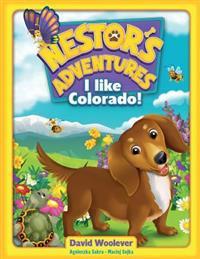 Nestor's Adventures: I Like Colorado!