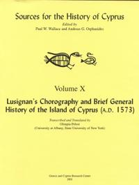 Lusignans Chorography and Brief General History of the Island of Cyprus A.d. 1573