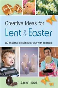 Creative Ideas for Lent & Easter