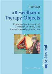 Beseelbare Therapy Objects