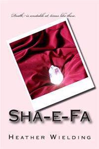Sha-E-Fa