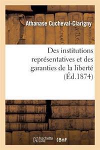Des Institutions Repr�sentatives Et Des Garanties de la Libert�