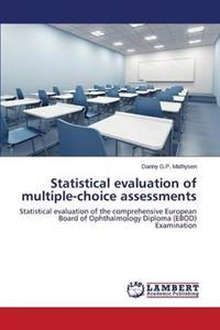Statistical Evaluation of Multiple-Choice Assessments
