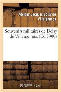 Souvenirs Militaires de Doisy de Villargennes