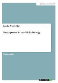 Partizipation in Der Hilfeplanung