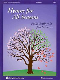 Hymns for All Seasons: Piano Settings by Jan Sanborn