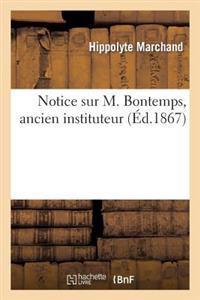 Notice Sur M. Bontemps, Ancien Instituteur