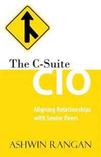 The C-Suite CIO