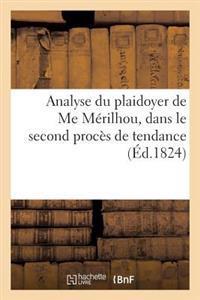 Analyse Du Plaidoyer de Me Merilhou, Dans Le Second Proces de Tendance Intente