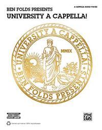 Ben Folds Presents University A Cappella!: Satb