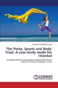 The 'Poise, Sports and Body' Triad