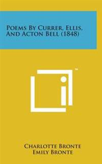 Poems by Currer, Ellis, and Acton Bell (1848)