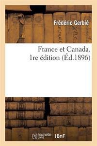 France Et Canada. 1re Edition