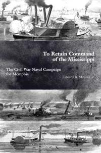 To Retain Command of the Mississippi