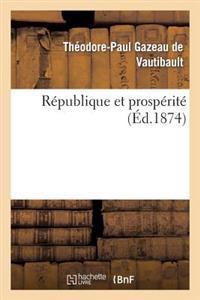 Republique Et Prosperite