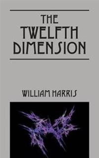 The Twelfth Dimension