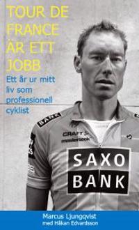Tour De France är ett jobb