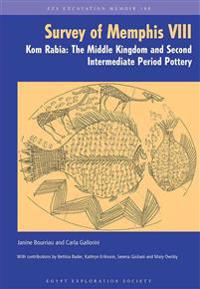 The Survey of Memphis VIII: Kom Rabia: The Middle Kingdom and Second Intermediate Pottery
