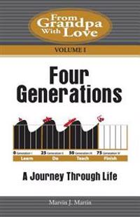 Four Generations: A Journey Through Life