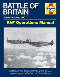 Haynes Battle of Britain July to October 1940 RAF Operations Manual