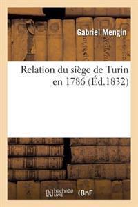 Relation Du Siege de Turin En 1786