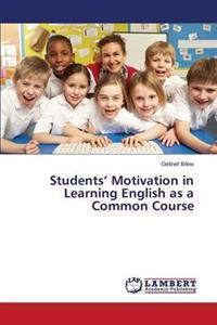 Students' Motivation in Learning English as a Common Course