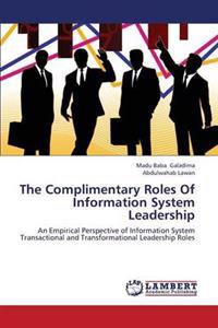 The Complimentary Roles of Information System Leadership