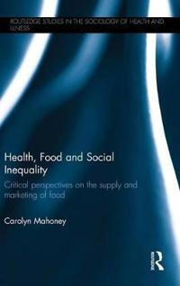 Health, Food and Social Inequality