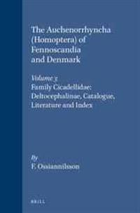 The Auchenorrhyncha (Homoptera) of Fennoscandia and Denmark, Volume 3. Family Cicadellidae: Deltocephalinae, Catalogue, Literature and Index