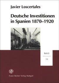 Deutsche Investitionen in Spanien 1870-1920