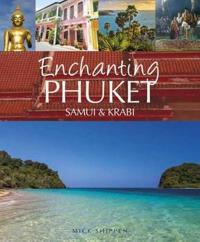 Enchanting Phuket