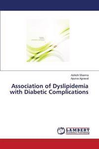 Association of Dyslipidemia with Diabetic Complications
