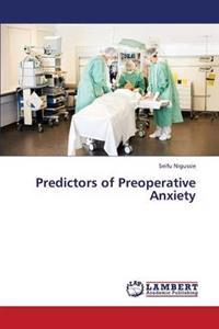 Predictors of Preoperative Anxiety