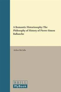 A Romantic Historiosophy
