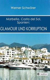 Marbella Costa del Sol Spanien