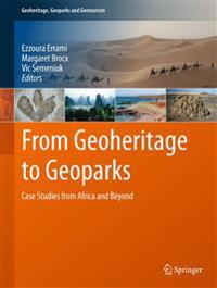 From Geoheritage to Geoparks