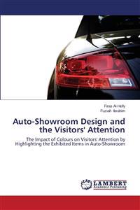 Auto-Showroom Design and the Visitors' Attention